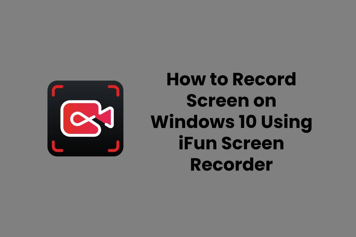 iFun Screen Recorder: The Best Free Screen Recorder for PC